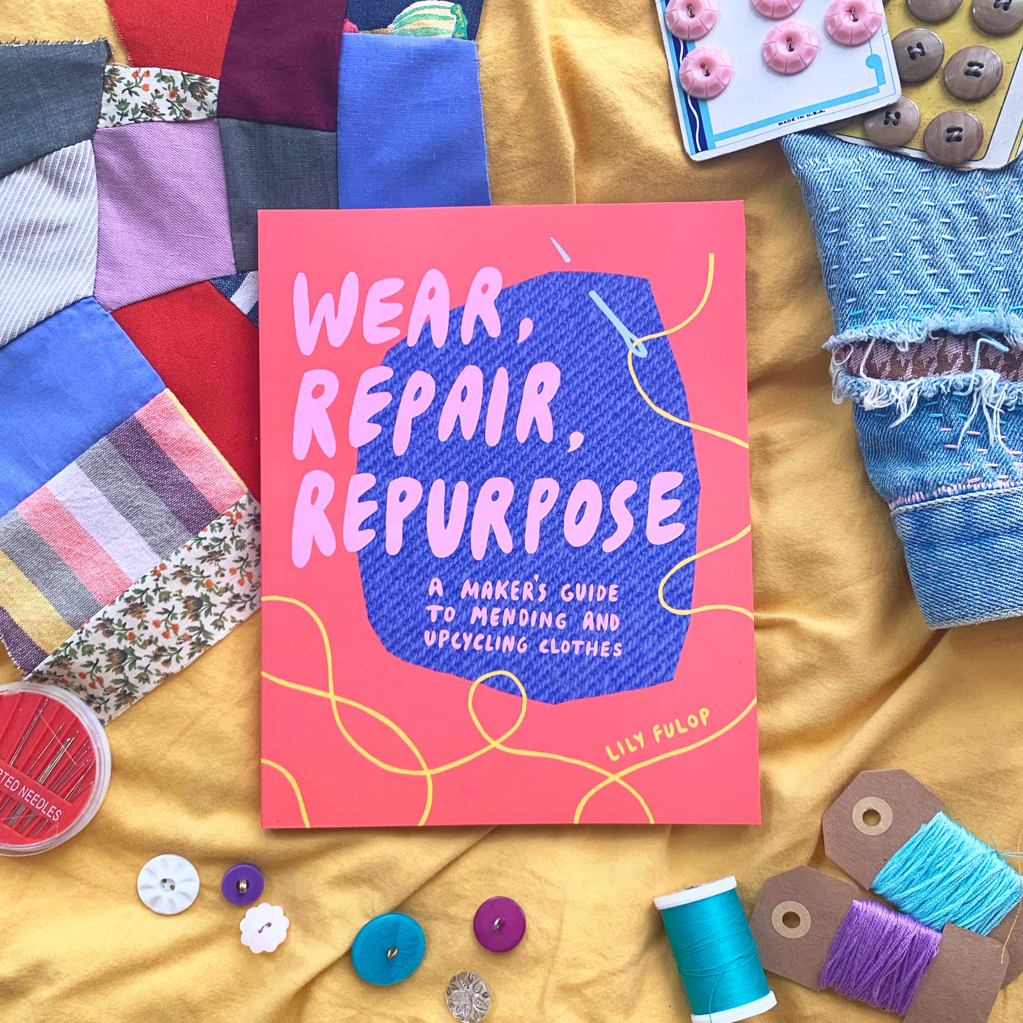 Wear Repair Restore by Lily Fulop