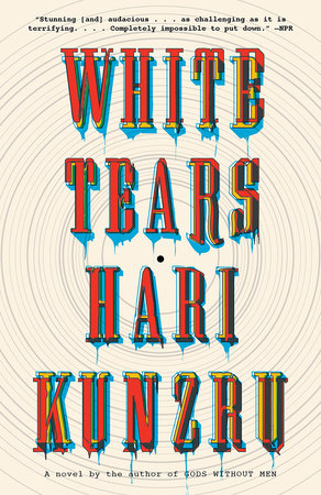 Cover of White Tears by Hari Kunzru