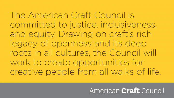 American Craft Council's Inclusion and Equity Statement