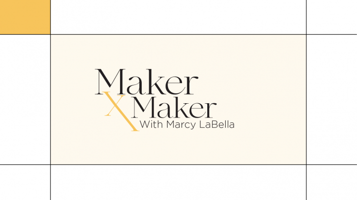 Maker x Maker with Marcy LaBella Blog Cover Graphic