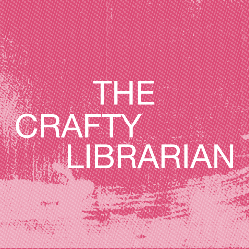 Cover graphic for The Crafty Librarian Spring 2021