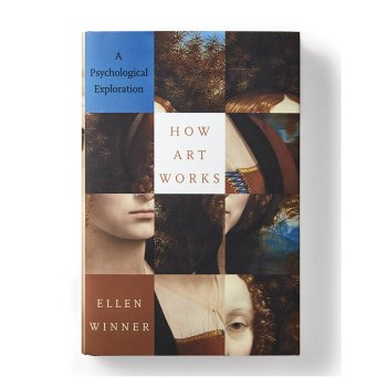 Ellen Winner How Art Works book 1